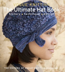 Vogue Knitting Patterns For Hats : Vogue Knitting: The Ultimate Hat Book
